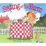Sitting on the Farm - Bob King, editura James Clarke & Co