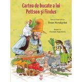 Cartea de bucate a lui Pettson si Findus - Sven Nordqvist, editura Pandora