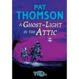 Ghost Light in the Attic - Pat Thomson, editura Bloomsbury