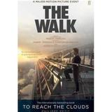 To Reach the Clouds: The Walk - Philippe Petit, editura Faber & Faber