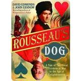 Rousseau's Dog: A Tale of Two Philosophers - David Edmonds, John Eidinow, editura Faber & Faber