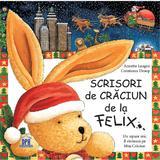 Scrisori de Craciun de la Felix - Annette Langen, editura Didactica Publishing House