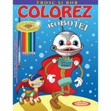 Colorez robotei - Petru Ghetoi, editura Casa Povestilor
