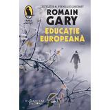 Educatie europeana - Romain Gary, editura Humanitas