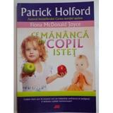 Ce mananca un copil istet - Patrick Holford, editura All