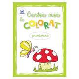 Cartea mea de colorat: Primavara, editura Didactica Publishing House