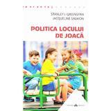 Politica locului de joaca - Stanley I. Greenspan, Jacqueline Salmon, editura Herald