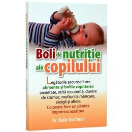 Imagine indisponibila pentru Boli de nutritie ale copilului - Kelly Dorfman, editura Litera