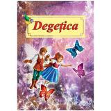 Degetica - Hans Christian Andersen, editura Roxel Cart