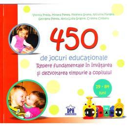 450 de jocuri educationale (19-84 luni) - Viorica Preda, Mioara Pletea, Filofteia Grama, editura Didactica Publishing House