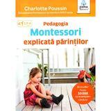 Pedagogia Montessori explicata parintilor, editura Gama