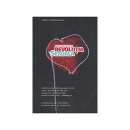 Adolescentii si revolutia sexuala - Andrei Dragulinescu, editura Institutul De Cercetari Psihosociale Si Bioetica