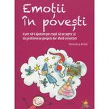 Emotii in povesti - Veronica Arlati, editura Lizuka Educativ