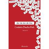 Dor de dor de tine Vol.3 - Constantin Romulus Preda, editura Bestseller