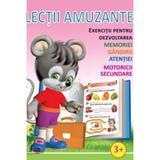 Lectii amuzante +3ani. Exercitii pentru dezvoltarea memoriei, gandirii, atentiei, motoricii secundare, editura Biblion