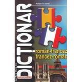 Dictionar roman-francez, francez-roman - Anton V. Ionel, editura Astro