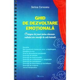 Ghid de dezvoltare emotionala - Sorina Corneanu, editura Rovimed