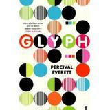 Glyph - Percival Everett, editura Faber & Faber
