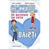 Ghidul in materie de fete pentru baieti - Gary J. Campbell, Frank C. Hawkins, editura Corint
