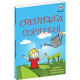 Cresterea copilului - Izabela Copolovici, editura Leader Human Resources