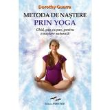 Metoda de nastere prin yoga - Dorothy Guerra, editura Predania