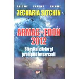 Armaghedon 2012 - Zecharia Sitchin, editura Aldo Press
