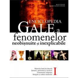 Enciclopedia GALE a fenomenelor neobisnuite si inexplicabile - Brad Steiger Vol I, editura All