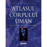 Atlasul corpului uman - Peter Abrahams, editura Corint