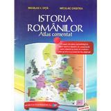 Istoria romanilor. Atlas comentat - Nicolae I. Dita, Niculae Cristea, editura Didactica Si Pedagogica