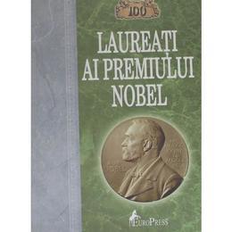100 laureati ai premiului Nobel, editura Europress