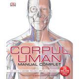 Corpul uman. Manual complet, editura Litera