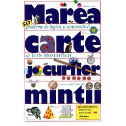 Marea carte a jocurilor mintii (Editie de buzunar) - Ivan Moscovich, editura Litera