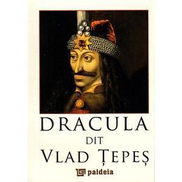 Dracula zis Vlad Tepes (Lb. Franceza), editura Paideia