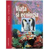 Lumea stiintei, Larousse, viata si ecologia, editura Rao