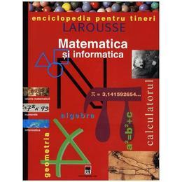 Matematica si informatica - Enciclopedia pentru tineri, editura Rao