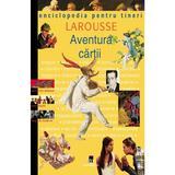 Aventura cartii - Enciclopedia pentru tineri, editura Rao