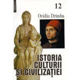 Istoria culturii si civilizatiei  vol. XII+XIII- Ovidiu Drimba, editura Saeculum I.o.