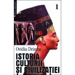 Istoria culturii si civilizatiei - Vol. I, II, III - Ovidiu Drimba, editura Saeculum I.o.
