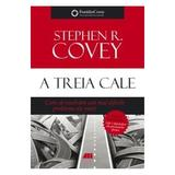 A treia cale - Stephen R. Covey, editura All