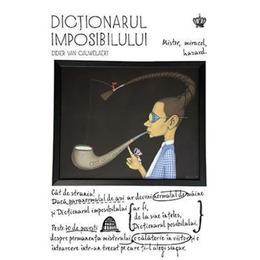 Dictionarul Imposibilului - Didier Van Cauwelaert, editura Baroque Books & Arts
