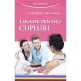 Terapie pentru cupluri - Elizabeth si Jim Carroll, editura Niculescu