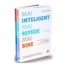 Mai inteligent, mai repede, mai bine - Charles Duhigg, editura Publica