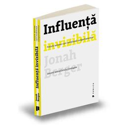 Influenta invizibila - Jonah Berger, editura Publica