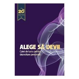 Alege sa devii, editura For You
