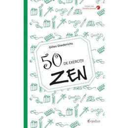 50 de exercitii zen - Gilles Diederichs, editura Didactica Publishing House