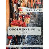 Gnossienne Nr.4. Viola and Piano - Erik Satie, editura Sonart