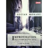 Improvisation on a theme by Erik Satie. Cello and Piano - Lucian Moraru, editura Sonart