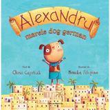 Alexandru, marele dog german - Chris Capstick, editura Nomina