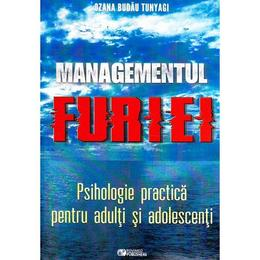 Managementul furiei - Ozana Budau Tunyagi, editura Rovimed