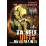 Din tainele vietii si ale universului - Prof. Scarlat Demetrescu, editura Prestige